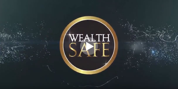 Wealth Safe Video