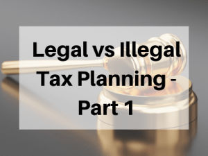Legal-vs-Illegal-Tax-Planning-Part-1
