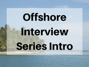 offshore-interview-series-introduction